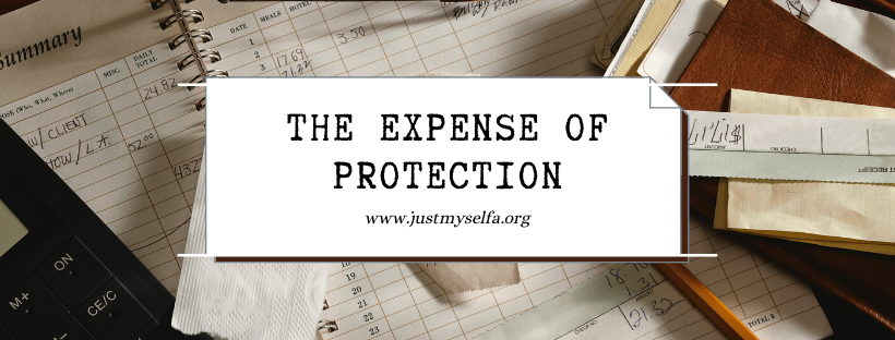 the expense of protection