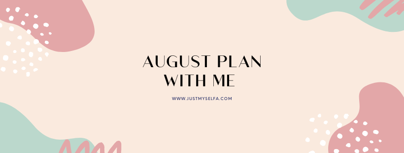 august plan withme